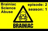 Brainiac – Full Episode – Season 1 Ep. 2 – Brainiac Science Abuse