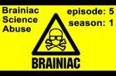 Brainiac – Full Episode – Season 1 Ep. 5 – Brainiac Science Abuse