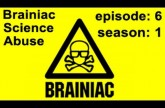 Brainiac – Full Episode – Season 1 Ep. 6 – Brainiac Science Abuse
