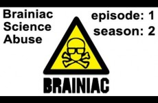 Brainiac – Full Episode – Season 2 Ep. 1 – Brainiac Science Abuse