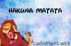 Hakuna Matata •• LYRICS [English]