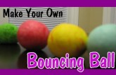 Easy Kids Science Experiments Make a Bouncing Ball