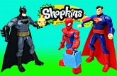 Shopkins Superheroes Spiderman Batman Superman Toys Review and Open Surprise Shopkin Song