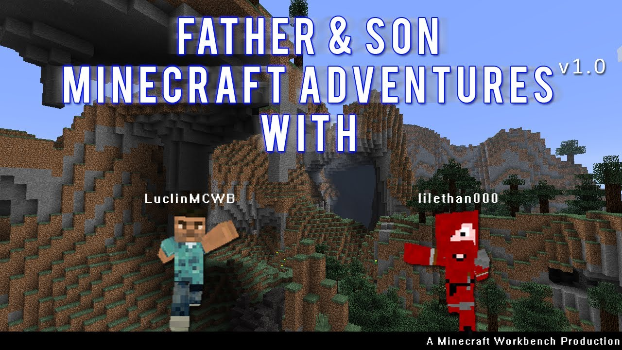 04 Father & Son Minecraft Adventures v1.0