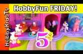 HobbyFun FRIDAY Part 5: How Many Hello Kitties? How Many My Little Ponies? by HobbyKidsTV