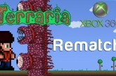 Terraria Xbox – Rematch [75]