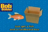 Bob The Builder: Big Fish, Little Fish, Cardboard Box!