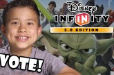 DISNEY INFINITY 3.0!!! We need your VOTE!