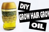 DIY | Grow Hair Grow Oil Recipe – Easy Crafts