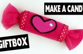 How to make a Candy GiftBox – Easy Crafts